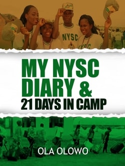 My NYSC diary and 21 days in camp
